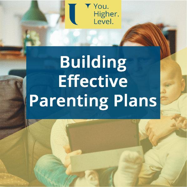 Building Effective Parenting Plans