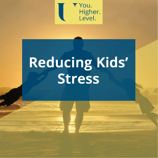 Reducing Kids' Stress