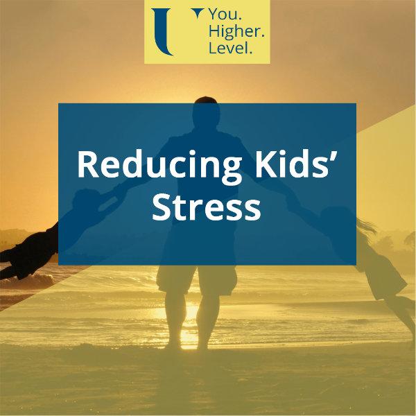 Reducing Kids' Stress