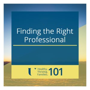 Finding the Right Professional